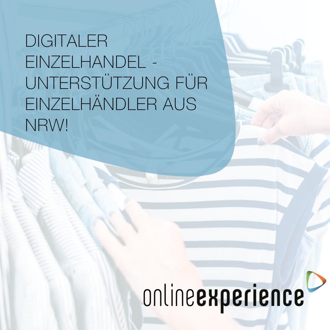 Digitaler Einzelhandel - Unterstützung für Einzelhändler aus NRW!