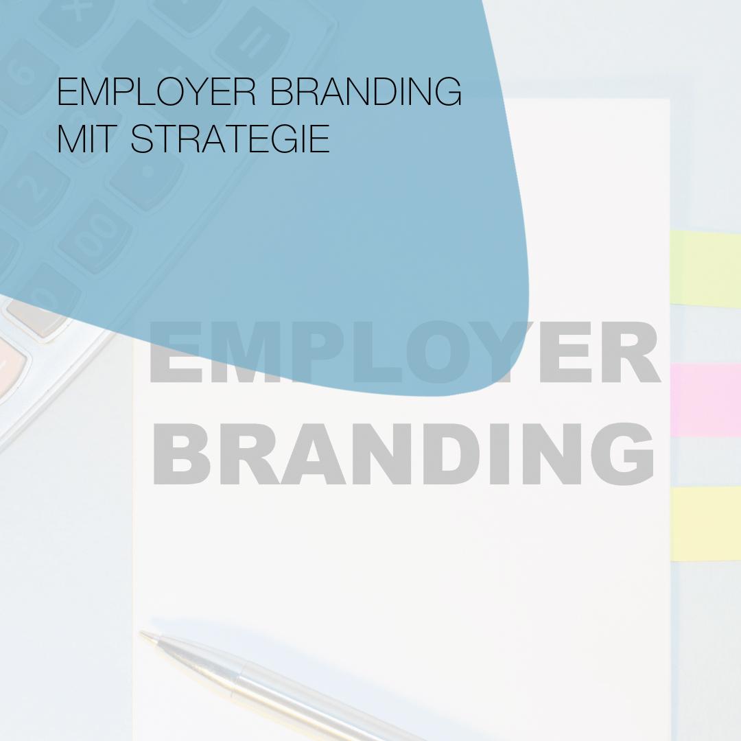 Employer Branding mit Strategie