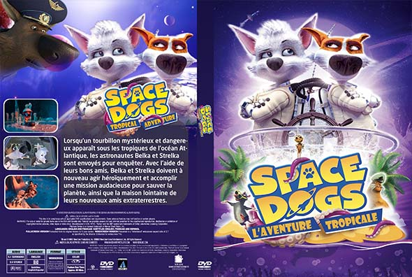 Space Dogs L'aventure Tropicale