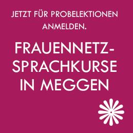Frauennetz Meggen; Sprachkurse in Meggen