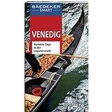 Baedeker SMART Reiseführer Venedig Perfekte Tage in der Lagunenstadt