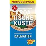MARCO POLO Reiseführer Kroatische Küste Dalmatien Reisen mit Insider-Tipps. Inklusive kostenloser Touren-App...