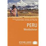 Stefan Loose Reiseführer Peru, Westbolivien mit Reiseatlas
