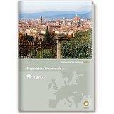 Ein perfektes Wochenende in... Florenz