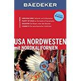 Baedeker Reiseführer USA Nordwesten mit GROSSER REISEKARTE