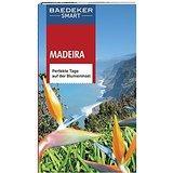 Baedeker SMART Reiseführer Madeira Perfekte Tage auf der Blumeninsel