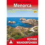 Menorca Die schönsten Inselwanderungen. 35 Touren. Mit GPS-Tracks. (Rother Wanderführer)