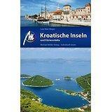 Kroatische Inseln und Küstenstädte Reiseführer mit vielen parktischen Tipps