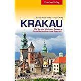 Krakau Mit Tarnow, Wieliczka, Zakopane, Ojcow Nationalpark und Auschwitz (Trescher-Reihe Reisen)