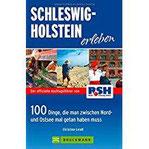 schleswig-holstein-erleben-100-dinge-die-man-zwischen-nord-und-ostsee-getan-haben-muss-die-besten-ausflugstipps-von-radio-rsh-mit-der-fa