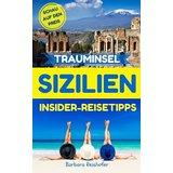 TRAUMINSEL SIZILIEN Insider-Reisetipps