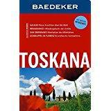 Baedeker Reiseführer Toskana mit GROSSER REISEKARTE