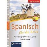 Sprachführer Spanisch für die Reise. Compact SilverLine Die wichtigsten Wörter & Sätze für unterwegs. Mit Zeige-Wörterbuch (SilverLine Sprachführer)