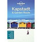 Lonely Planet Reiseführer Kapstadt & die Garden Route (Lonely Planet Reiseführer)