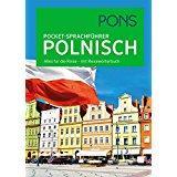 PONS Pocket-Sprachführer Polnisch Alles für die Reise - mit Reisewörterbuch
