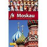Moskau MM-City Reiseführer mit vielen praktischen Tipps