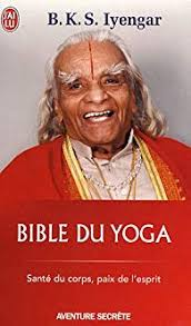 La bible du Yoga -Iyengar