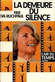 La demeure du silence - Eva Ruchpaul