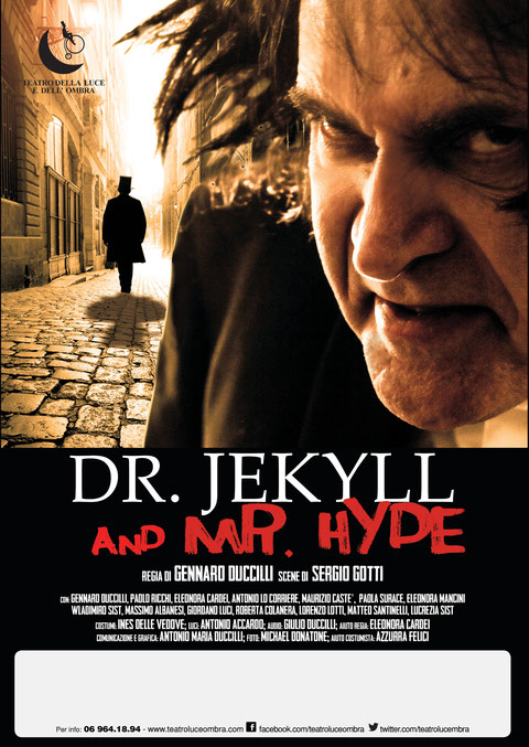 Locandina spettacolo teatrale Dr. Jekyll and Mr. Hyde