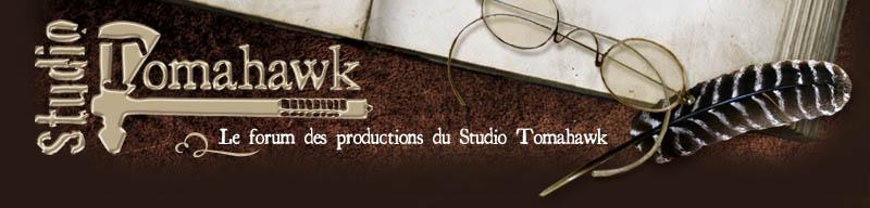 """Cliquez sur la bannière pour rejoindre le forum du """"Studio Tomahawk"""""""