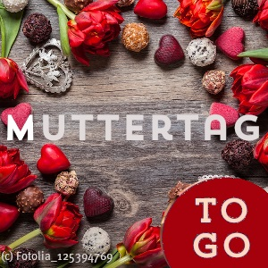 """""""Muttertag-to-go"""""""