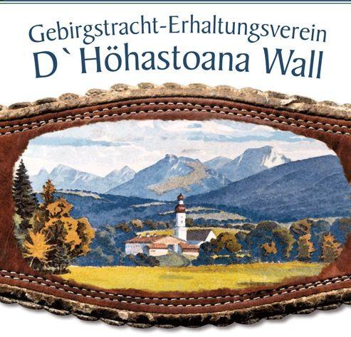 """Trachtenverein """"D'Höhastoana Wall e.V."""""""