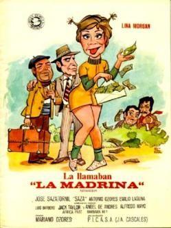 La Madrina de Lina Morgan y Antonio Ozores.