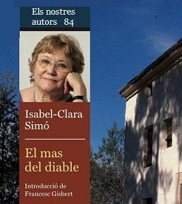 El Mas del Diable la última novela de Isabel-Clara Simó, escritora de  Alcoi.