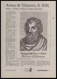 Arnaldo de Vilanova: Médico, alquimista y visionario.  rel reino de Valencia