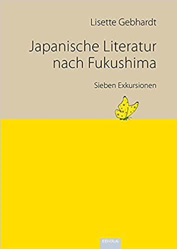 """Leseempfehlung """"Japanische Literatur nach Fukushima: Sieben Exkursionen"""""""