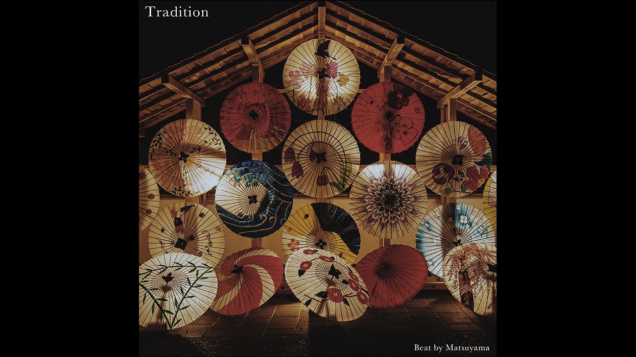beat tape vol.39 / Tradition - Beat by Matsuyama