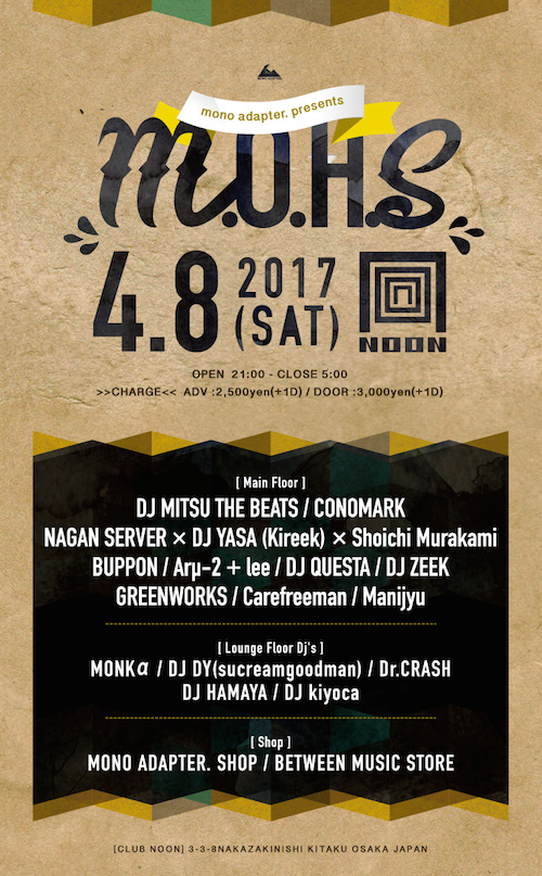 MONO ADAPTER. 5周年イベント「M.O.H.S」at NOON