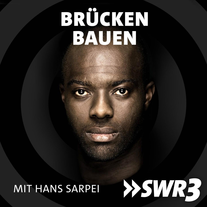 BRÜCKEN BAUEN - Hans Sarpei Podcast (Konzeption & Co-Produktion)