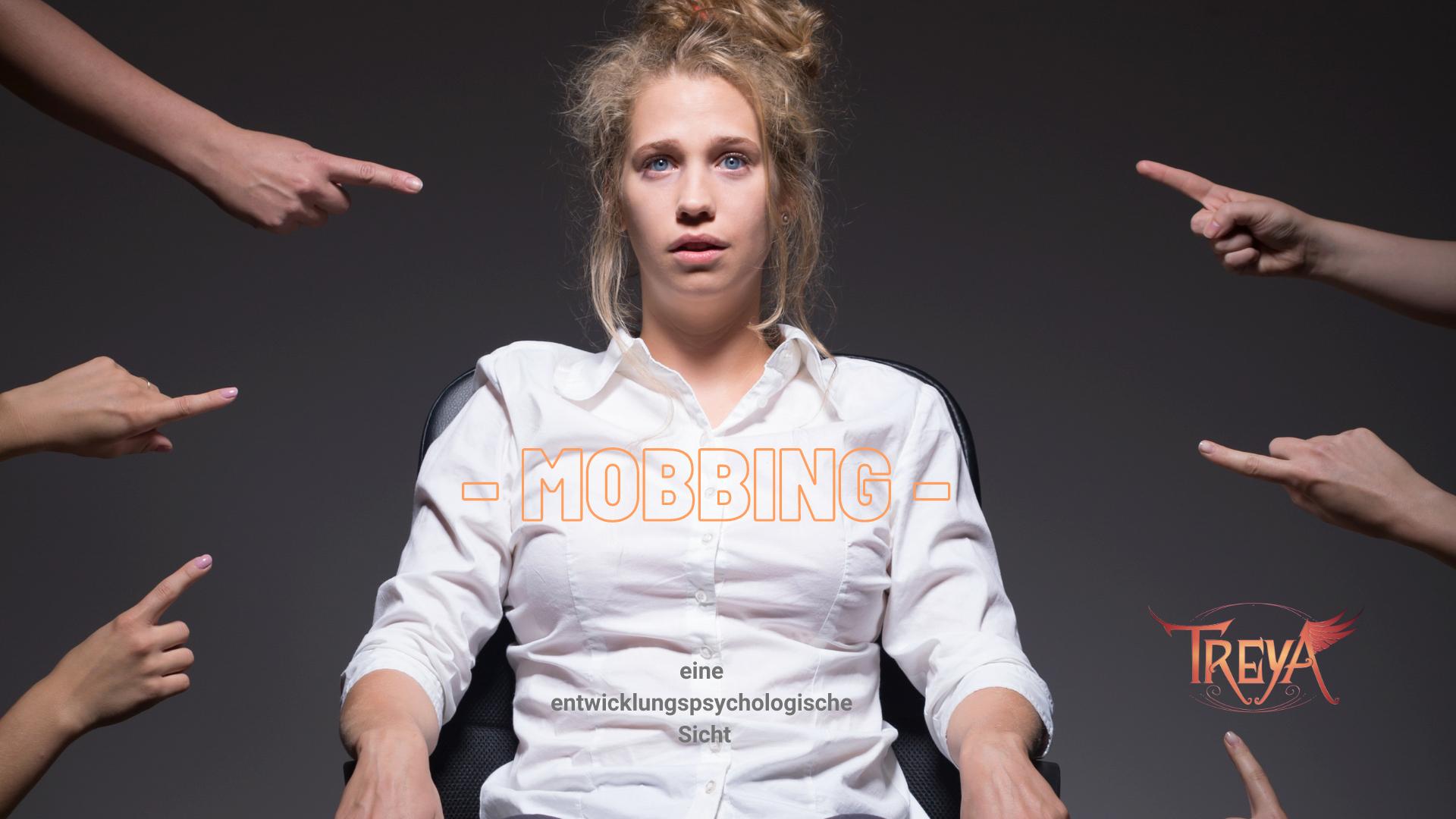 Mobbing- eine  entwicklungspsychologische Perspektive