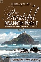 "Book: ""The Beautiful Disappointment"" By: Rev. Colin McCartney"