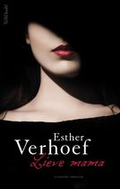 Lieve mama Esther Verhoef
