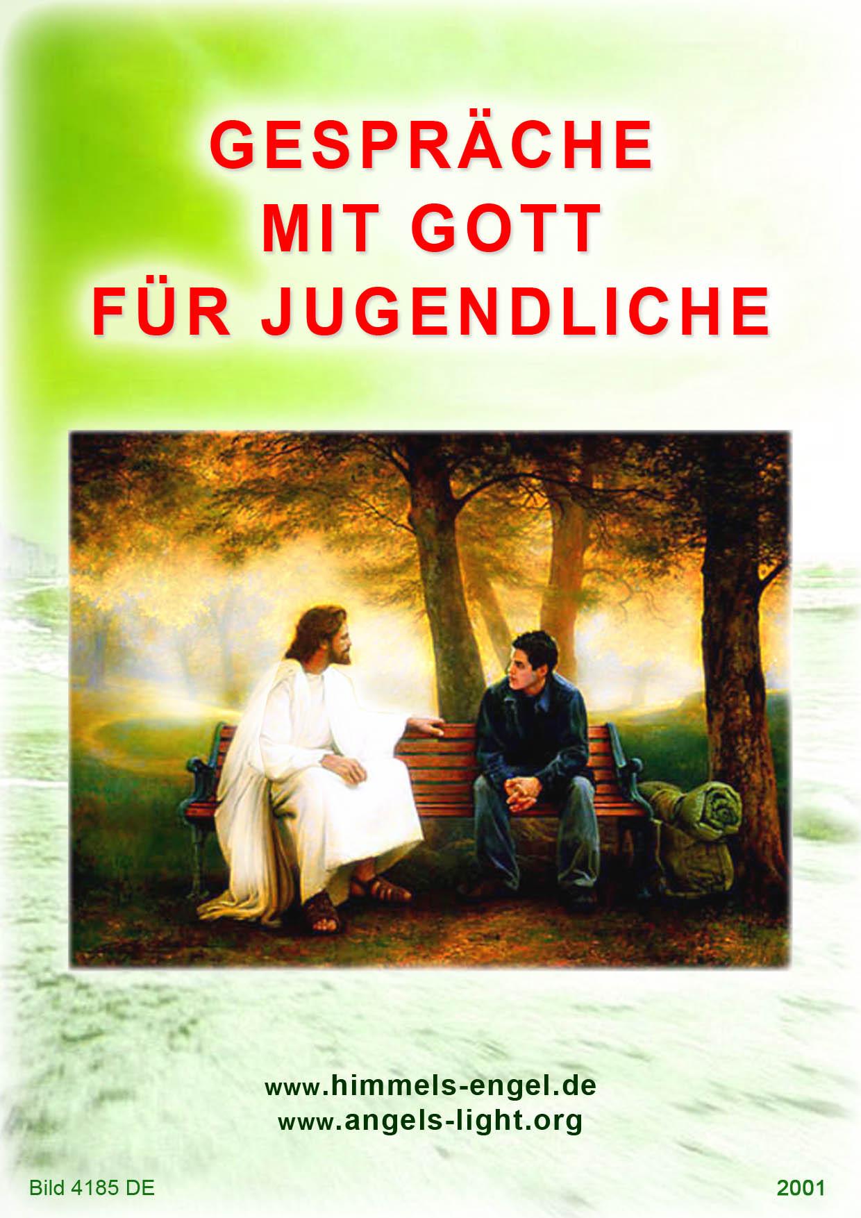Gespräche mit Gott für Jugendliche - engelweisendirdenwegs Webseite!