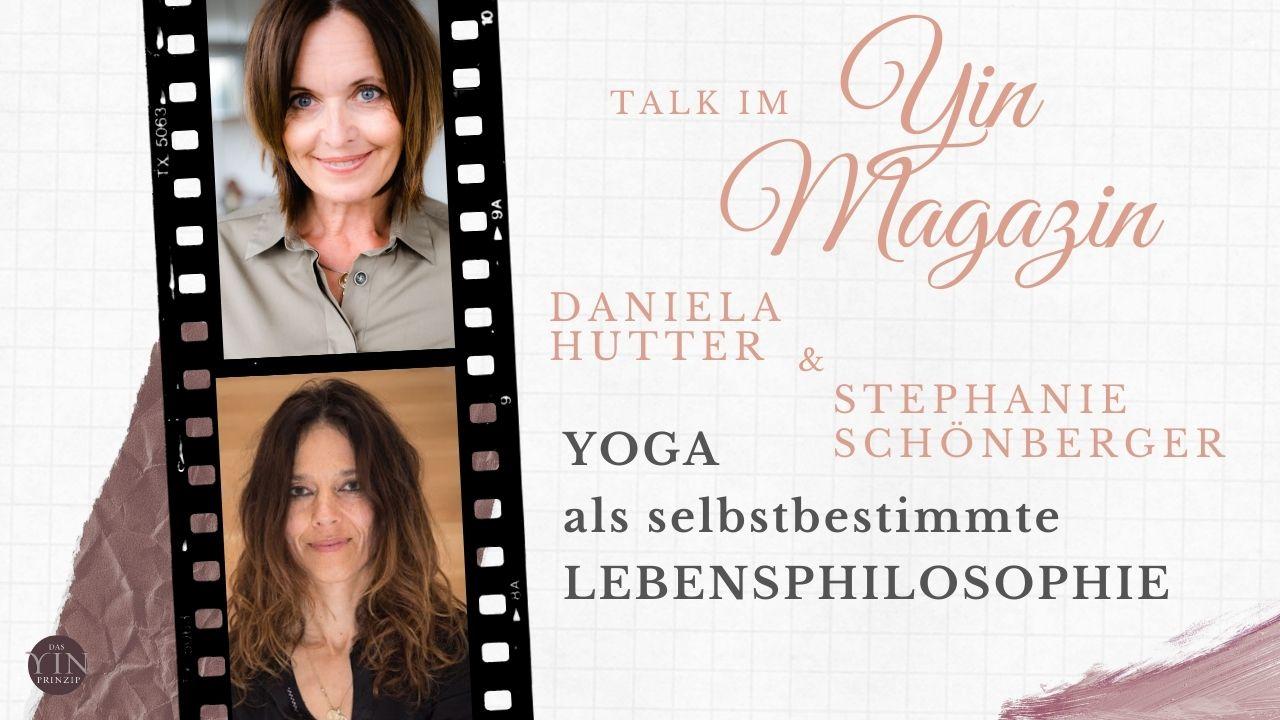 Yoga als selbstbestimmte Lebensphilosophie