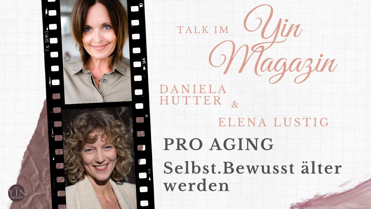 Pro Aging für entspannte Wechseljahre und Lebensfreude in jedem Alter