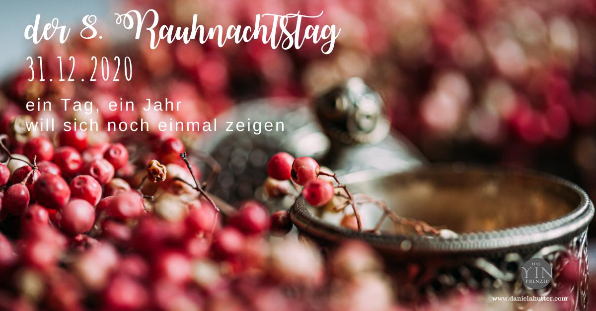31.12.20 - 8. RauhnachtsTag - Silvester
