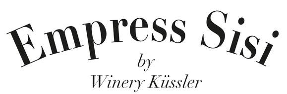 Winery Küssler, Austria, Empress Sisi