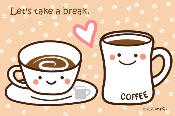 休憩しましょ(ほっとコーヒー)