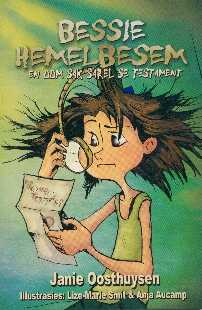Die eerste Bessie Hemelbesem-boek, Lapa Uitgewers.