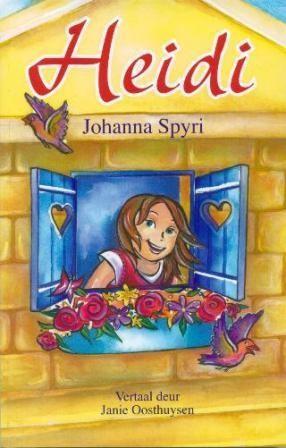 """Die Afrikaanse """"Heidi"""" vertaal deur Janie Oosthuysen."""