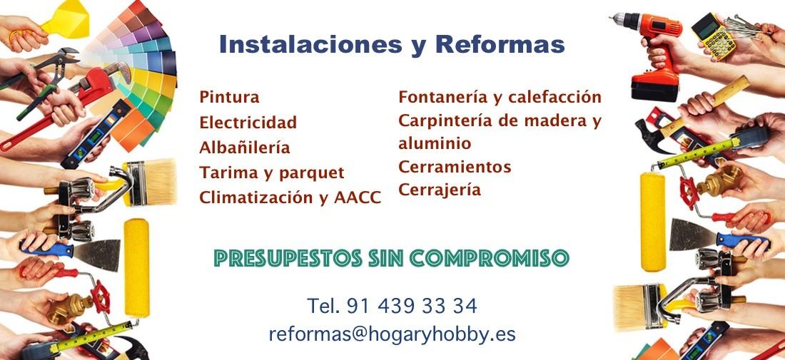 Si necesitas hacer obras o reformas en tu vivienda o local, puedes contactar con nosotros el el Teléfono 914393334 o en el correo reformas@hogaryhobby.es - Trabajamos todos los sectores desde 1978. Presupuestos sin compromiso.