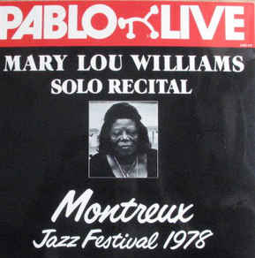 SOLO RECITAL. MARY LOU WILLIAMS