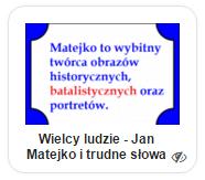 Jan Matejko i trudne słowa