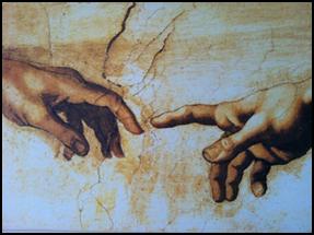 (« la création d'Adam », Michel Ange)