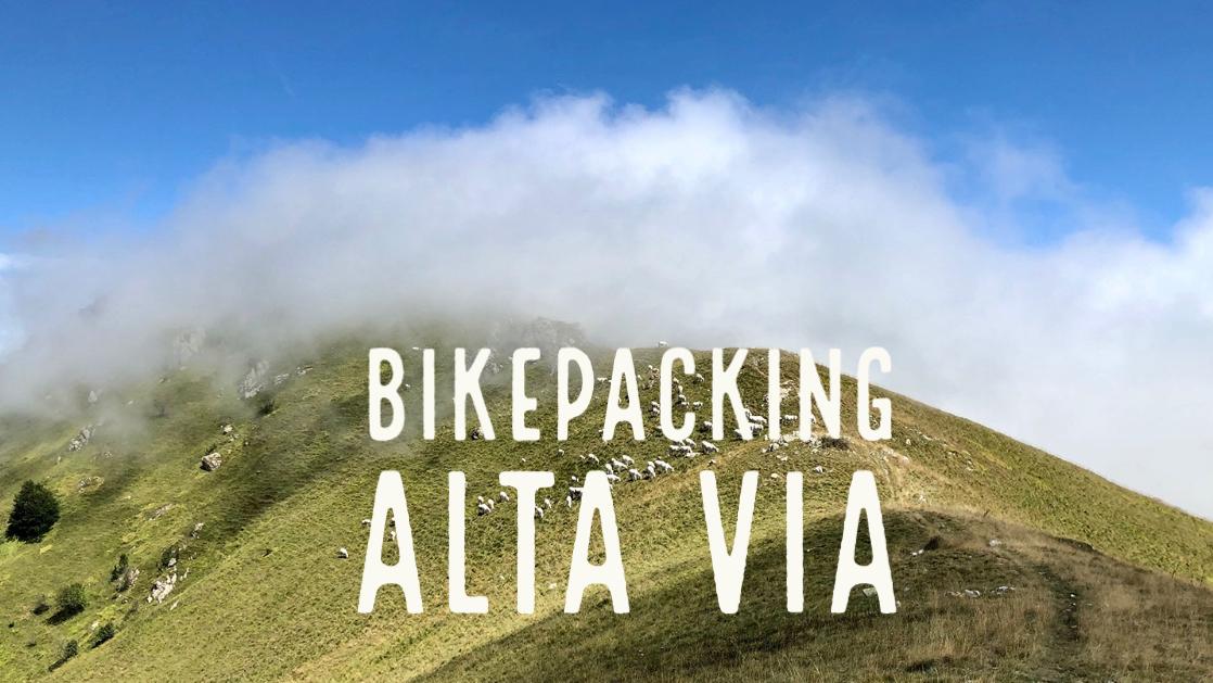 Bikepacking Alta Via