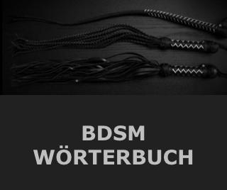 BDSM Lexikon - BDSM Wörterbuch